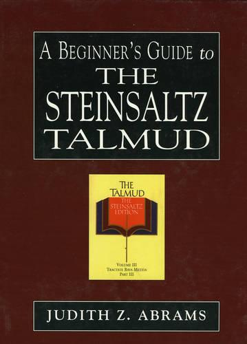 A Beginner's Guide to the Steinsaltz Talmud (Hardback)