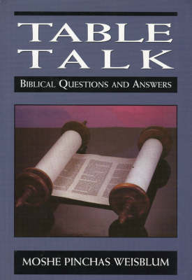 Table Talk: Biblical Questions and Answers (Hardback)