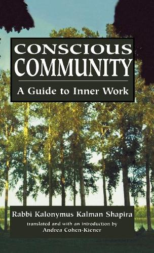 Conscious Community: A Guide to Inner Work (Hardback)