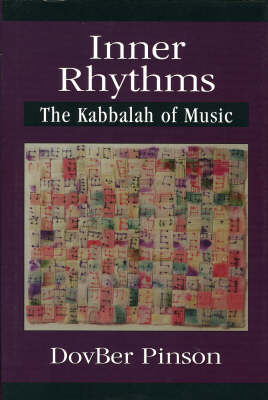Inner Rhythms: The Kabbalah of Music (Hardback)