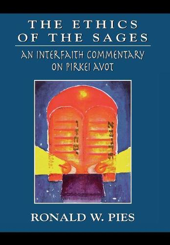 The Ethics of the Sages: An Interfaith Commentary of Pirkei Avot (Hardback)