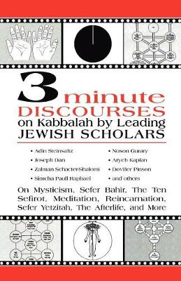 3 Minute Discourses on Kabbalah by Leading Jewish Scholars (Paperback)