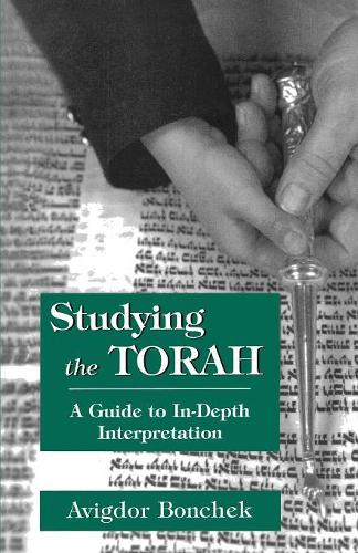 Studying the Torah: A Guide to in-Depth Interpretation (Paperback)