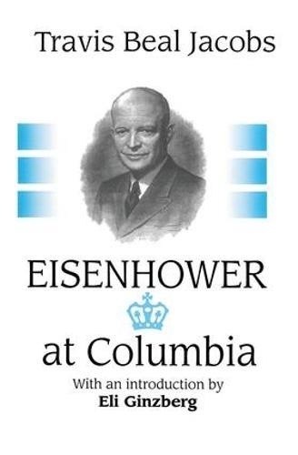 Eisenhower at Columbia (Hardback)
