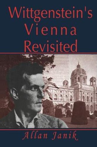 Wittgenstein's Vienna Revisited (Hardback)