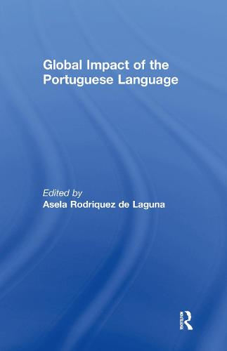 Global Impact of the Portuguese Language (Hardback)