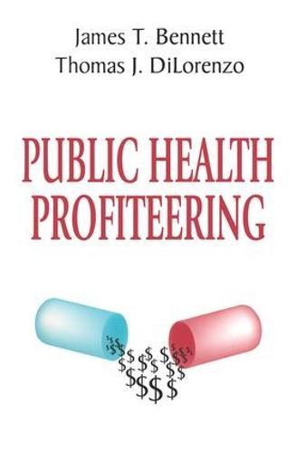 Public Health Profiteering (Hardback)