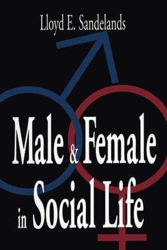 Male and Female in Social Life (Hardback)