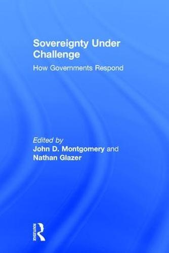Sovereignty Under Challenge: How Governments Respond (Hardback)