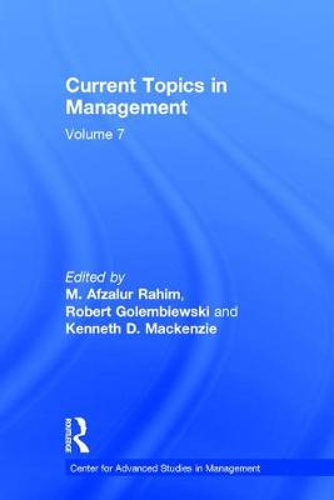Current Topics in Management: Volume 7 - Center for Advanced Studies in Management (Hardback)
