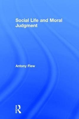 Social Life and Moral Judgment (Hardback)