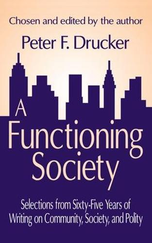A Functioning Society: Community, Society, and Polity in the Twentieth Century (Hardback)