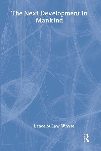 The Next Development of Mankind (Hardback)