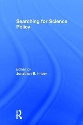 Searching for Science Policy (Hardback)