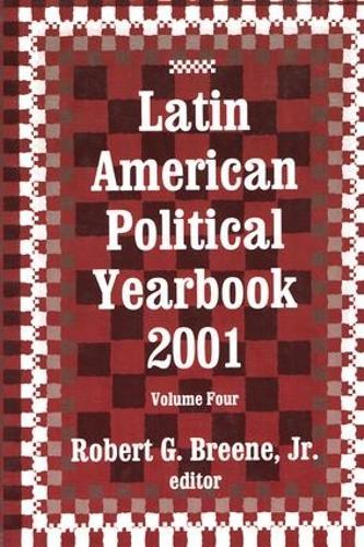 Latin American Political Yearbook: 2001 (Hardback)