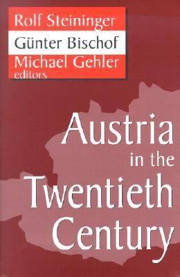 Austria in the Twentieth Century (Hardback)