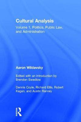 Cultural Analysis: Volume 1, Politics, Public Law, and Administration (Hardback)
