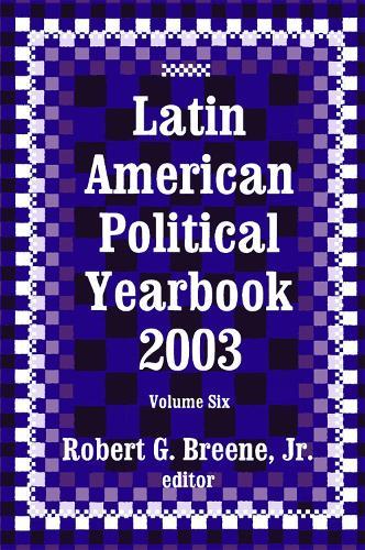 Latin American Political Yearbook: 2003 (Hardback)