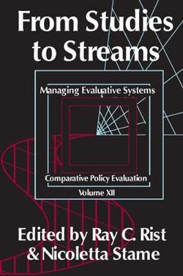 From Studies to Streams: Managing Evaluative Systems - Comparative Policy Evaluation (Hardback)
