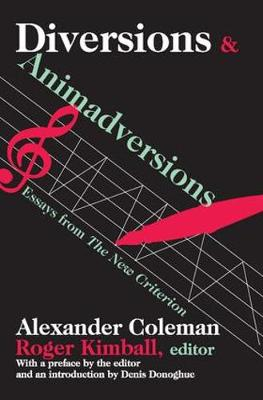 "Diversions and Animadversions: Essays from ""The New Criterion"" (Hardback)"