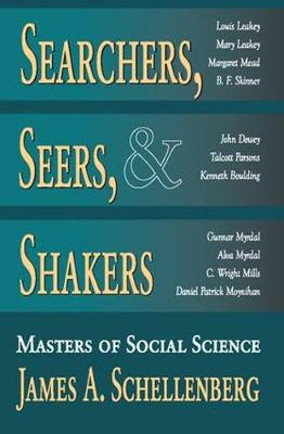 Searchers, Seers, and Shakers: Masters of Social Science (Hardback)