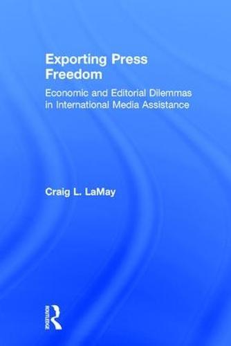 Exporting Press Freedom (Hardback)
