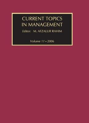 Current Topics in Management: Volume 11 (Hardback)