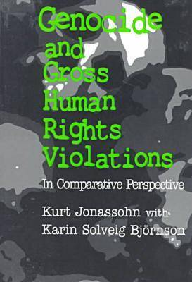 Genocide and Gross Human Rights Violations (Paperback)