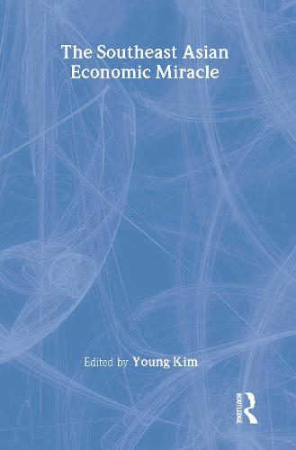 The Southeast Asian Economic Miracle (Paperback)