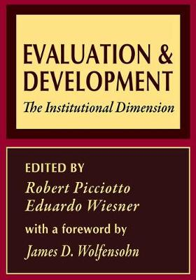 Evaluation and Development: The Institutional Dimension - World Bank Series on Evaluation & Development (Paperback)