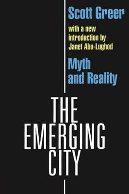 The Emerging City: Myth and Reality (Paperback)