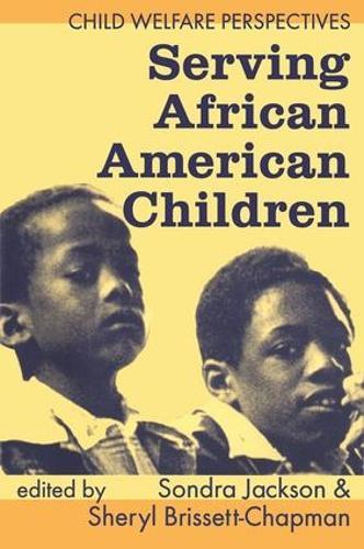Serving African American Children (Paperback)