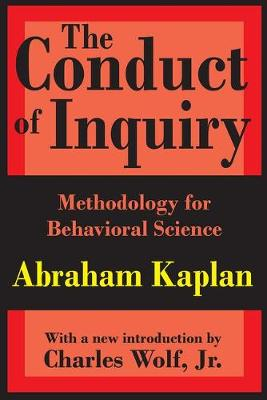 The Conduct of Inquiry: Methodology for Behavioural Science (Paperback)