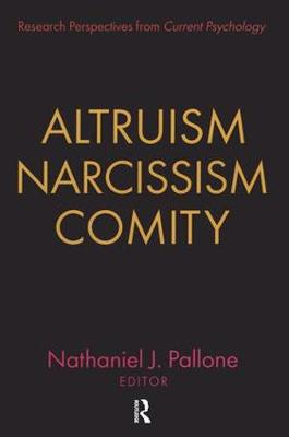 Altruism, Narcissism, Comity (Paperback)