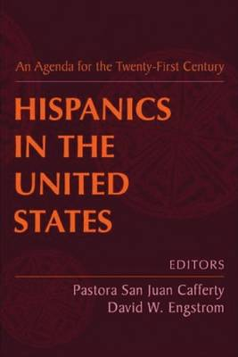 Hispanics in the United States: An Agenda for the Twenty-first Century (Paperback)