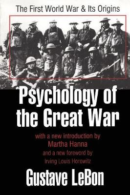 Psychology of the Great War: The First World War and Its Origins (Paperback)