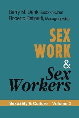 Sex Work and Sex Workers (Paperback)
