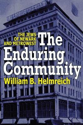 The Enduring Community: The Jews of Newark and MetroWest (Paperback)