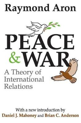 Peace and War: A Theory of International Relations (Paperback)
