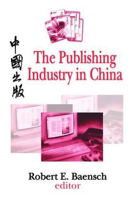 The Publishing Industry in China (Paperback)