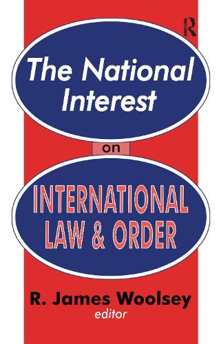 The National Interest on International Law and Order (Paperback)