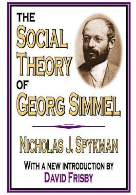 The Social Theory of Georg Simmel (Paperback)