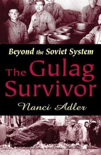 The Gulag Survivor: Beyond the Soviet System (Paperback)