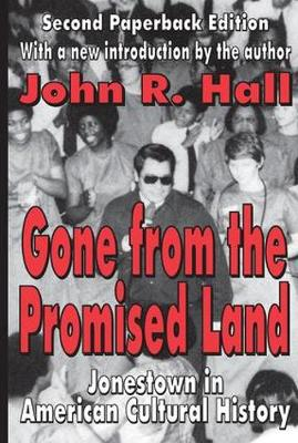 Gone from the Promised Land: Jonestown in American Cultural History (Paperback)