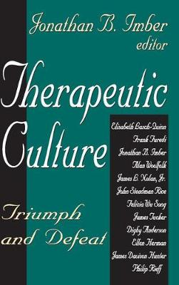 Therapeutic Culture: Triumph and Defeat (Paperback)