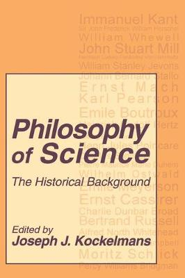 Philosophy of Science: The Historical Background (Paperback)