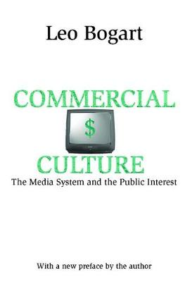 Commercial Culture: The Media System and the Public Interest (Paperback)