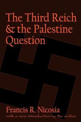 The Third Reich and the Palestine Question (Paperback)