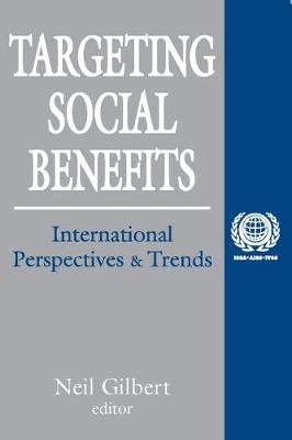 Targeting Social Benefits: International Perspectives and Trends - International Social Security Series (Paperback)