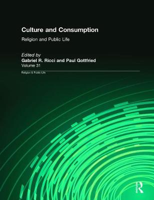 Culture and Consumption - Religion and Public Life (Paperback)